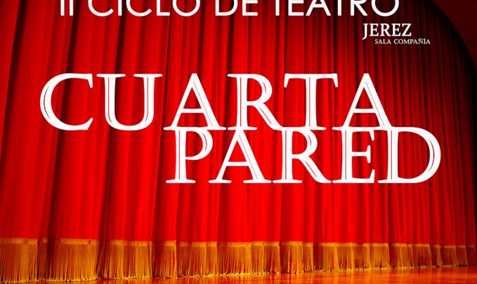 Seis meses de teatro con la Cuarta Pared - lavozdelsur.es